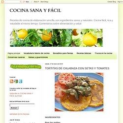 TORTITAS DE CALABAZA CON SETAS Y TOMATES