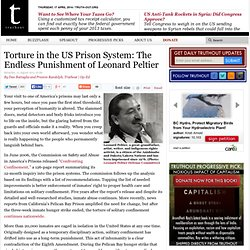 Torture in the US Prison System: The Endless Punishment of Leonard Peltier