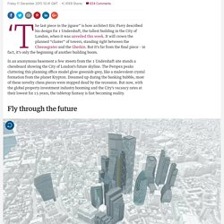 'A tortured heap of towers': the London skyline of tomorrow