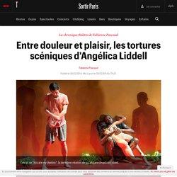 Entre douleur et plaisir, les tortures scéniques d'Angélica Liddell