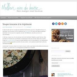 Soupe toscane à la mijoteuse - Meilleur avec du beurre
