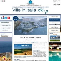 Top 10 des spas en Toscane - Ville in Italia Blog - Français
