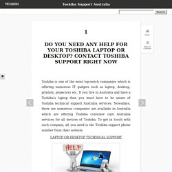 Do You Need Any Help For Your Toshiba Laptop Or Desktop? Contact Toshiba Support Right Now