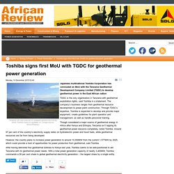 Toshiba signs first MoU with TGDC for geothermal power generation