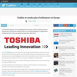 Toshiba ne vendra plus d'ordinateurs en Europe