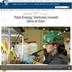 Total Energy Ventures investit dans le futur