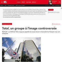 Total, un groupe à l'image controversée