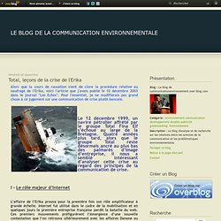 Total, leçons de la crise de l'Erika - Le blog de communicationenvironnement.over-blog.com