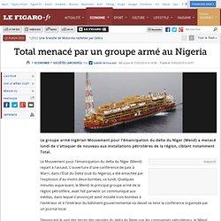Sociétés : Total menacé par un groupe armé au Nigeria