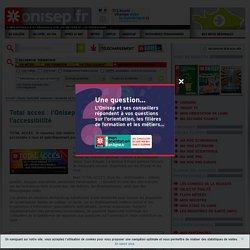 Total acces : l'Onisep met le cap sur l'accessibilité