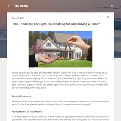 How To Choose The Right Real Estate Agent When Buying A Home?