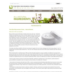 Total Skin Rejuvenation Cream ~ The Beauty of the Inner You