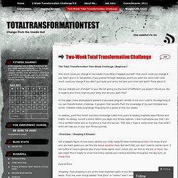 Two-Week Total Transformation Challenge « TotalTransformationTest