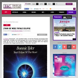 [Tour de Web] Totale eclipse