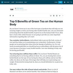 Top 5 Benefits of Green Tea on the Human Body