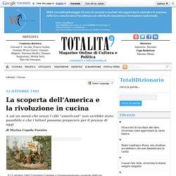 Totalità.it - La scoperta dell'America e la rivoluzione in cucina
