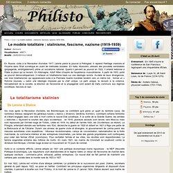Le modèle totalitaire : stalinisme, fascisme, nazisme (1919-1939)
