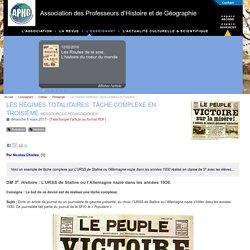 Les régimes totalitaires. Tâche complexe en Troisième - Association des Professeurs d'Histoire et de Géographie