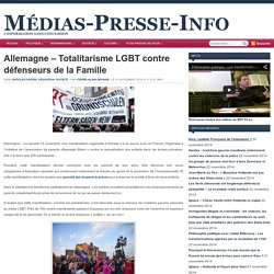 20/11/2014 - Allemagne – Totalitarisme LGBT contre défenseurs de la Famille