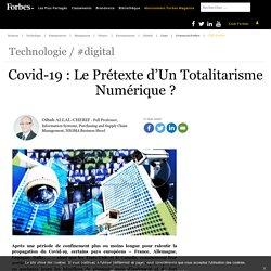 Covid-19 : Le Prétexte d'Un Totalitarisme Numérique