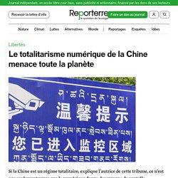 Le totalitarisme numérique de la Chine menace toute la planète