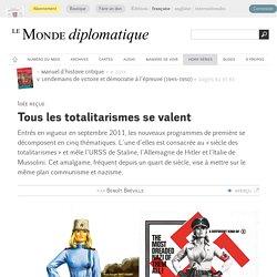 Idée reçue : tous les totalitarismes se valent, par Benoît Bréville (Le Monde diplomatique, septembre 2014)