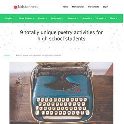 9 totally unique poetry activities for high school students