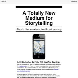 A totally new medium for storytelling