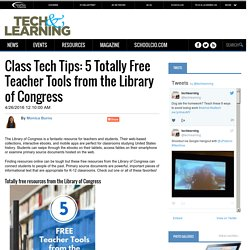 Class Tech Tips: 5 Totally Free Teacher Tools from the Library of Congress
