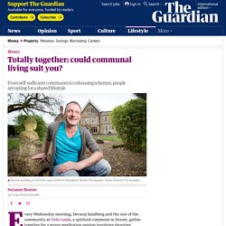 Totally together: could communal living suit you?