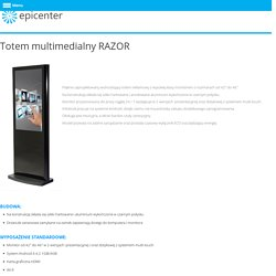 Totem multimedialny RAZOR - Epicenter