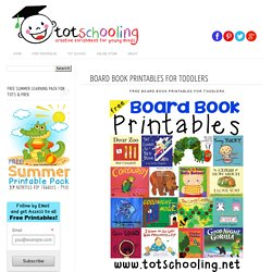 Totschooling - Toddler and Preschool Educational Printable Activities: Board Book Printables for Toddlers