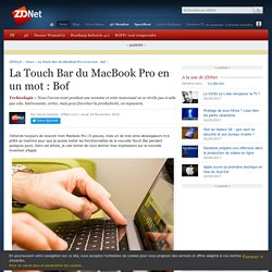 La Touch Bar du MacBook Pro en un mot : Bof - ZDNet