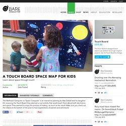 A Touch Board Space Map for Kids – Bare Conductive