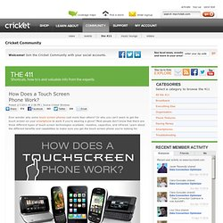 How Does a Touch Screen Phone Work? | Cricket Wireless - StumbleUpon