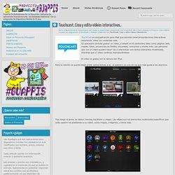 Touchcast. Crea y edita vídeos interactivos.