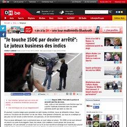 """""""Je touche 150€ par dealer arrêté"""": Le juteux business des indics"""