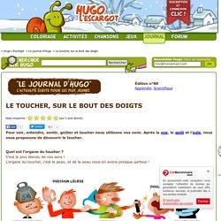 Le toucher, sur le bout des doigts sur Hugolescargot.com