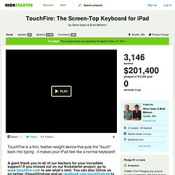 TouchFire: The Screen-Top Keyboard for iPad by Steve Isaac & Brad Melmon