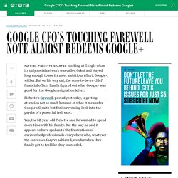 Google CFO's Touching Farewell Note Almost Redeems Google+