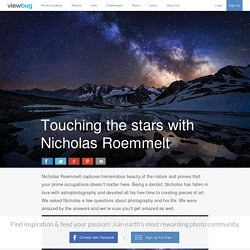 Touching the stars with Nicholas Roemmelt Blog