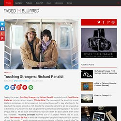 Touching Strangers: Richard Renaldi