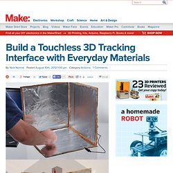 Build a Touchless 3D Tracking Interface with Everyday Materials
