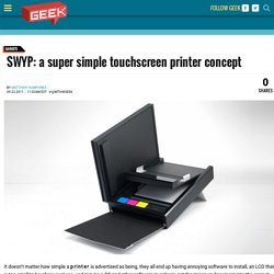 SWYP: a super simple touchscreen printer concept