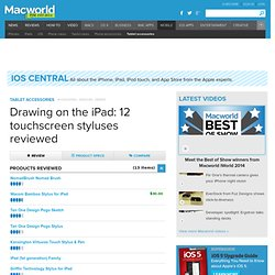 Drawing on the iPad: 12 touchscreen styluses reviewed Review