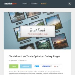 TouchTouch – A Touch Optimized Gallery Plugin