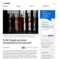 Is the 'tough on crime' movement on its way out?