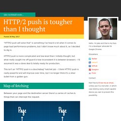 HTTP/2 push is tougher than I thought - JakeArchibald.com