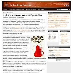 Agile France 2010 – jour 2 – Régis Medina