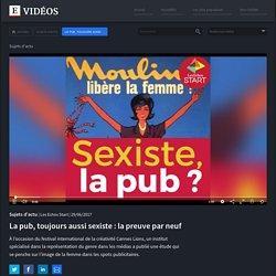 La pub, toujours aussi sexiste : la preuve par neuf